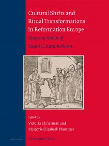 """Book Cover of, """"Cultural Shifts and Ritual Transformations in Reformation Europe"""" by Victoria Christman and Marjorie Elizabeth Plummer"""